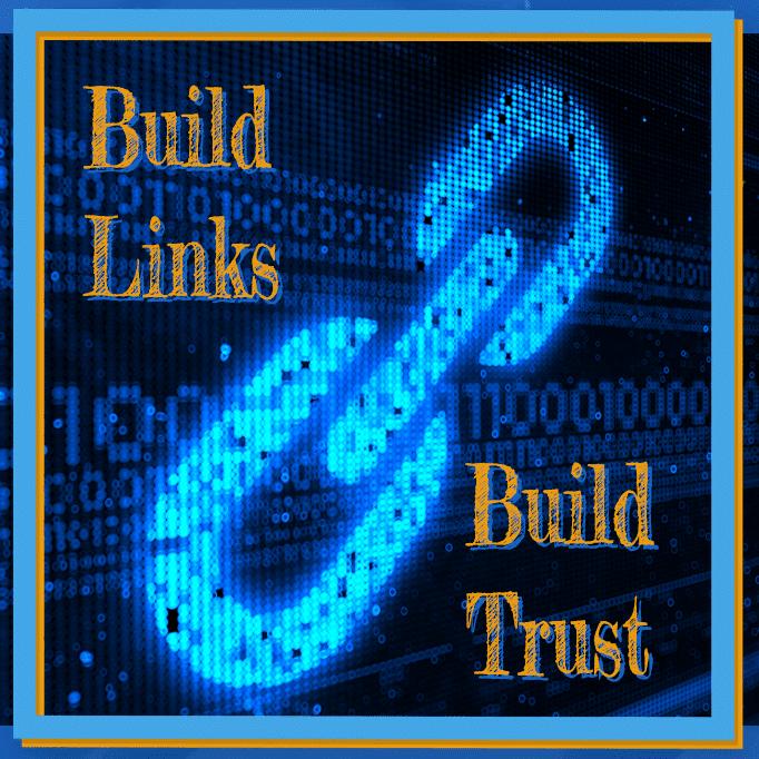 Build links To Build Trust
