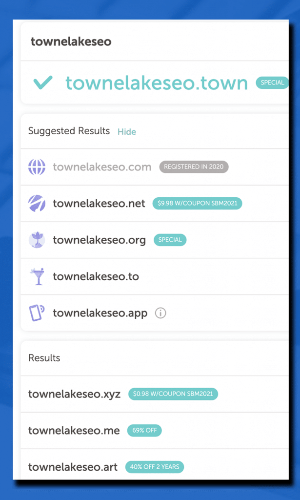Showing available Towne Lake SEO Domain Name Extensions